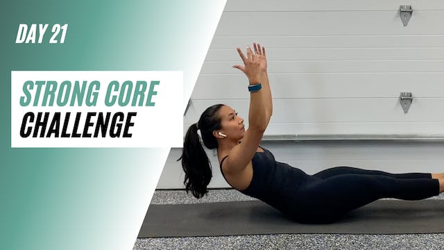 Day 21 of STRONG CORE