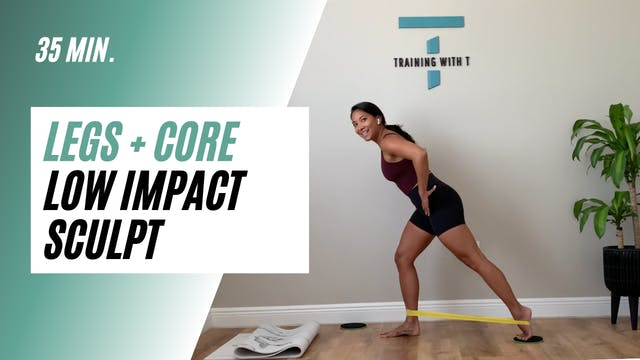 35 min. Legs & core low impact sculpt