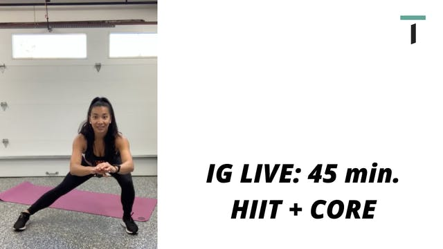 IG live - 45 min. HIIT & CORE