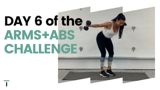 DAY 6 of the ARMS+ABS CHALLENGE