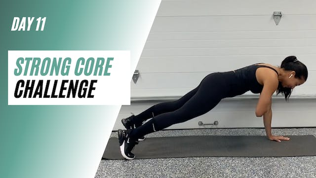 Day 11 of STRONG CORE