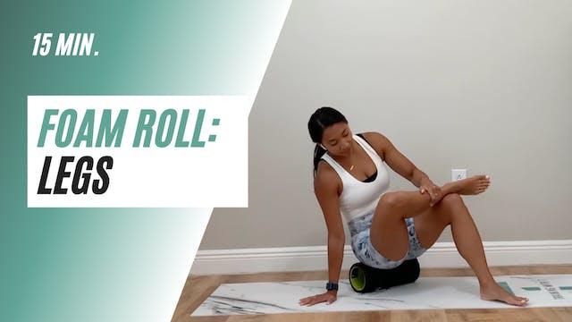 15 min. foam roll legs