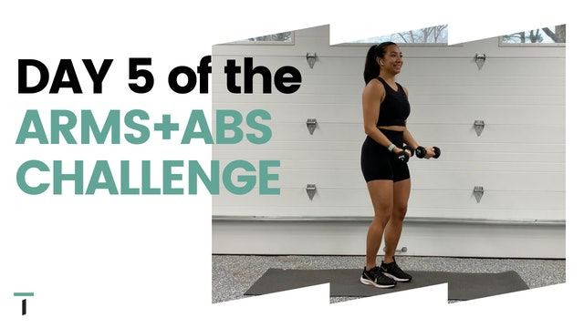 DAY 5 of the ARMS+ABS CHALLENGE