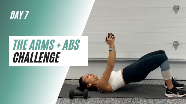 DAY 7 of the ARMS+ABS CHALLENGE