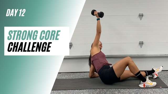 Day 12 of STRONG CORE