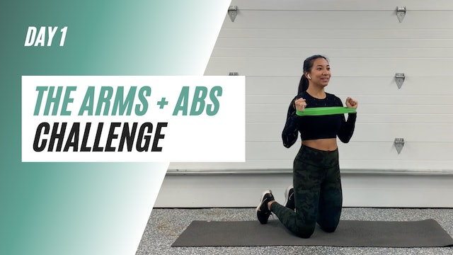 DAY 1 of the ARMS + ABS CHALLENGE