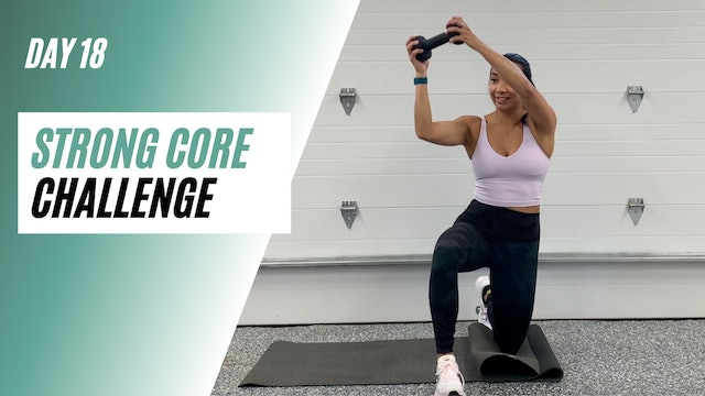Day 18 of STRONG CORE