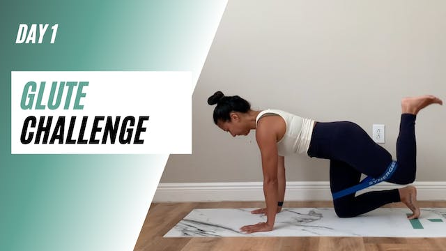 Day 1 of GLUTE CHALLENGE