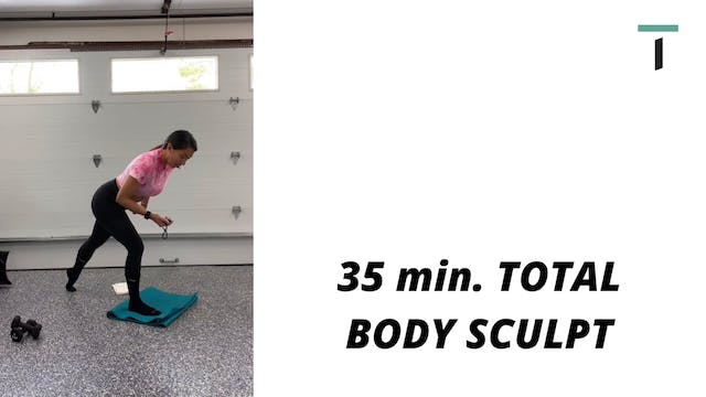 35 min. Total body sculpt