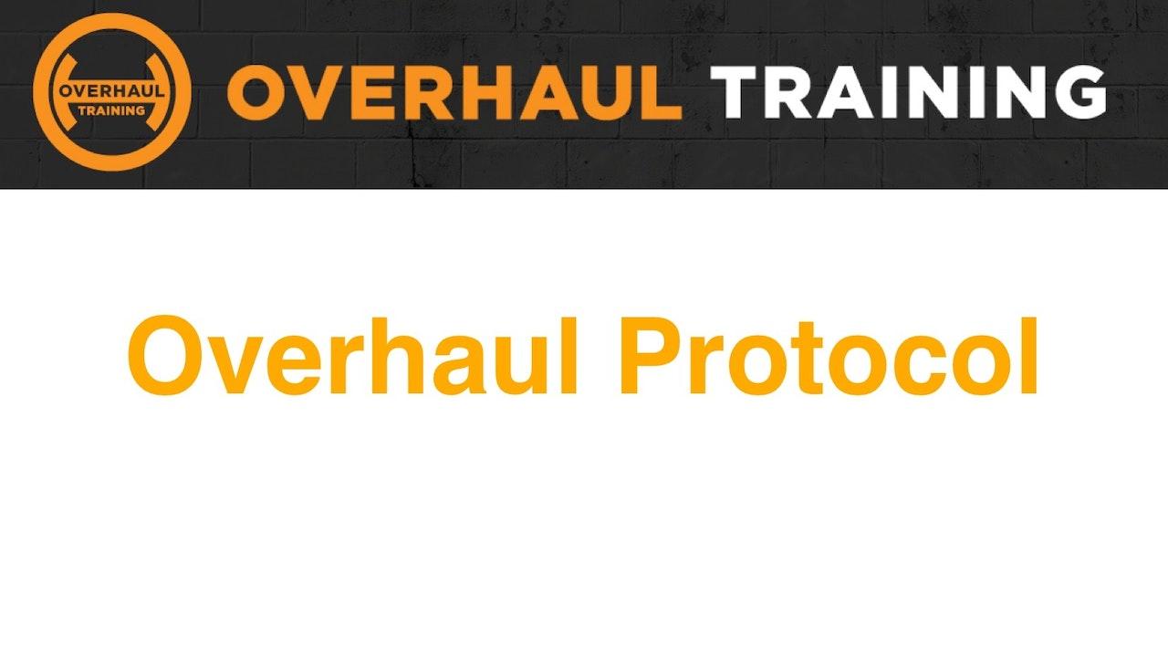 Overhaul Protocol