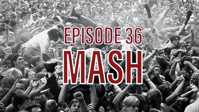 Transparent Film Festival Presents Episode 36 - Mash Up