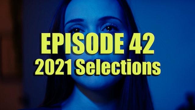 Transparent Film Festival Presents Episode 42 - 2021 Selections Special