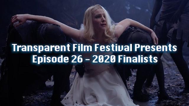 Transparent Film Festival Presents Episode 26 - 2020 Finalists