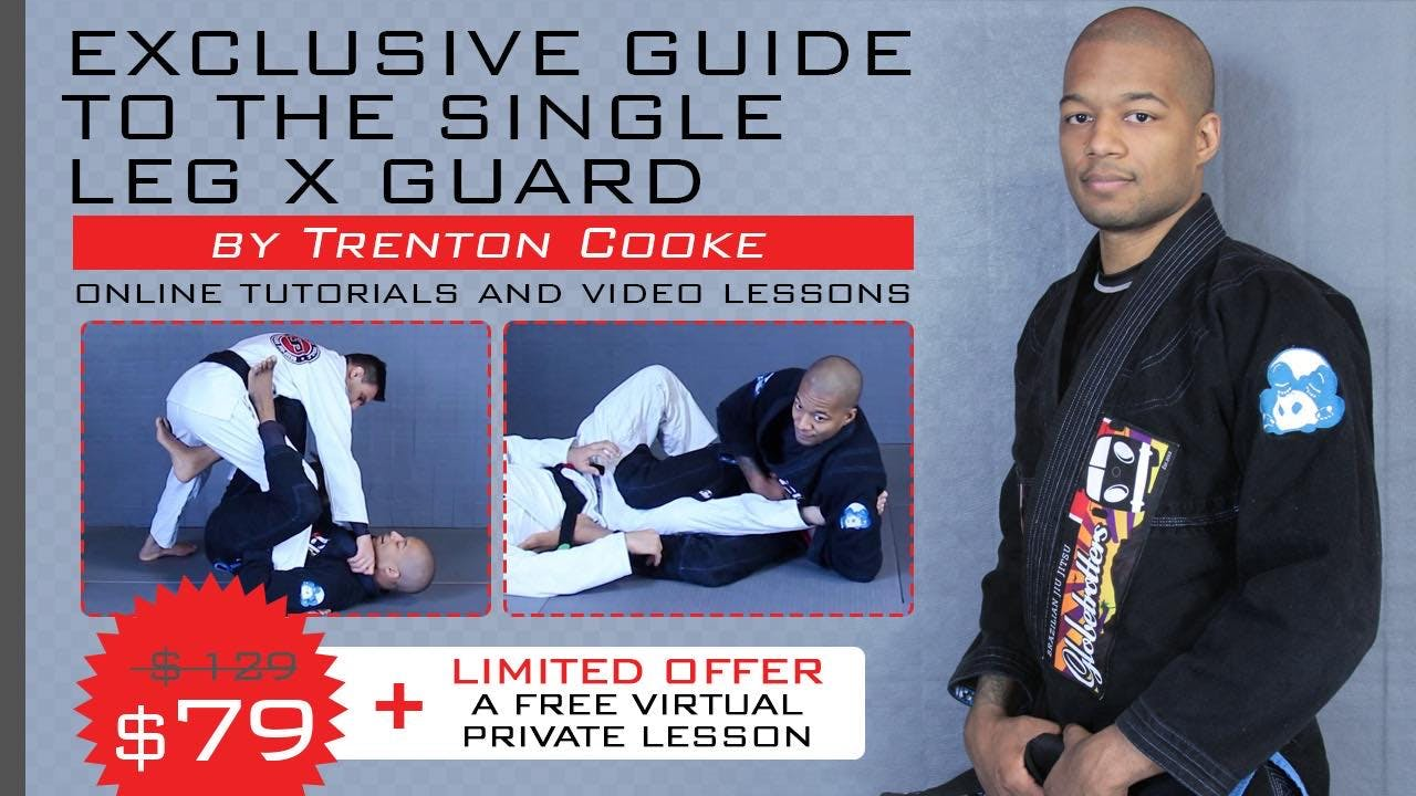 EXCLUSIVE GUIDE TO THE SINGLE LEG X GUARD