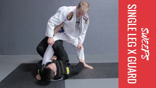 Sweeps - Single Leg X Guard