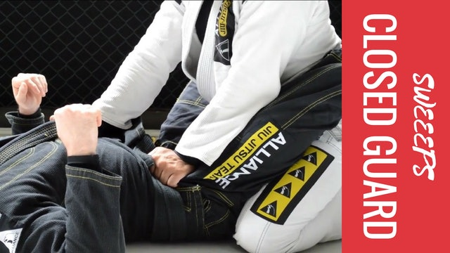Sweeps - Closed Guard