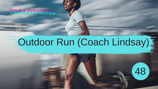 Outdoor Episode 48 (Coach Lindsay)