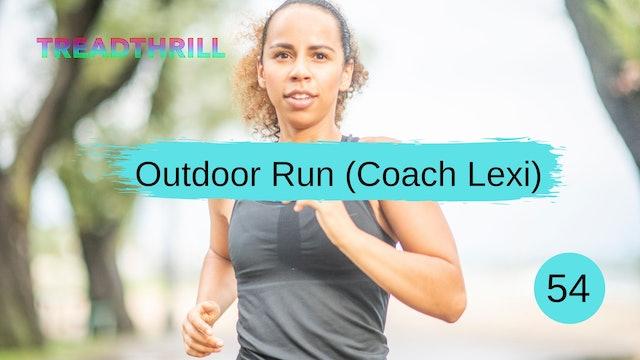 Outdoor Run 54 (Coach Lexi)