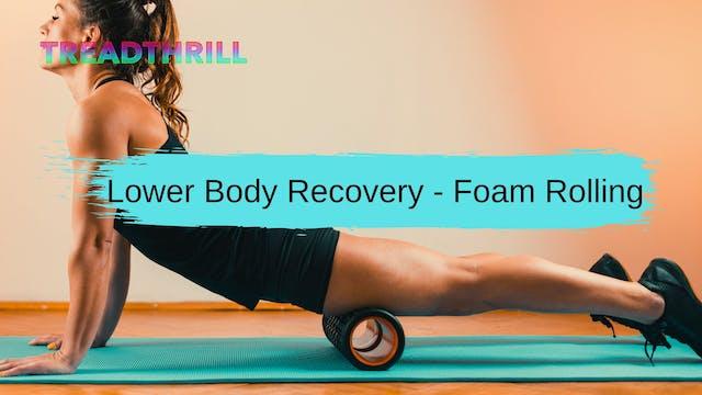 Recovery - Lower Body Foam Rolling