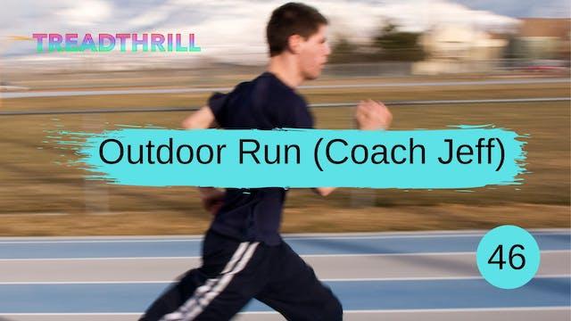 Outdoor Episode 46 (Coach Jeff)