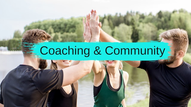 Coaching & Community