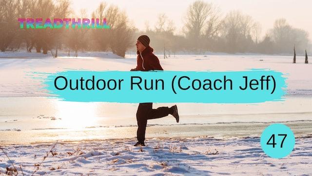 Outdoor Episode 47 (Coach Jeff)