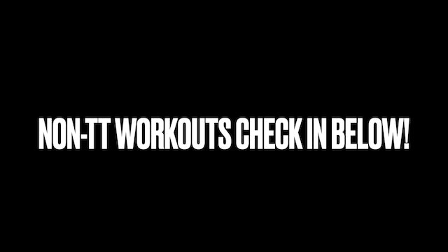 Non-TT Workout Check-in's