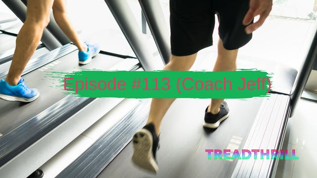 Episode 113 (Coach Jeff)