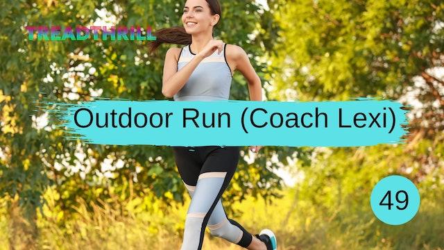 Outdoor Run 49 (Coach Lexi)