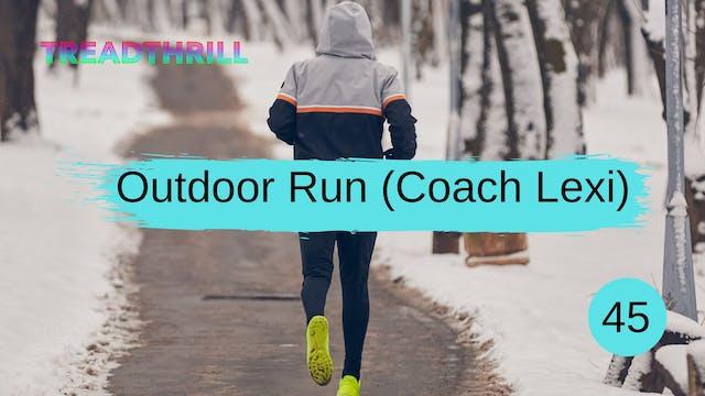 Outdoor Episode 45 (Coach Lexi)