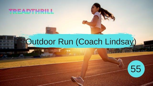 Outdoor Run 55 (Coach Lindsay)