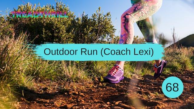 Outdoor Run 68 (Coach Lexi)