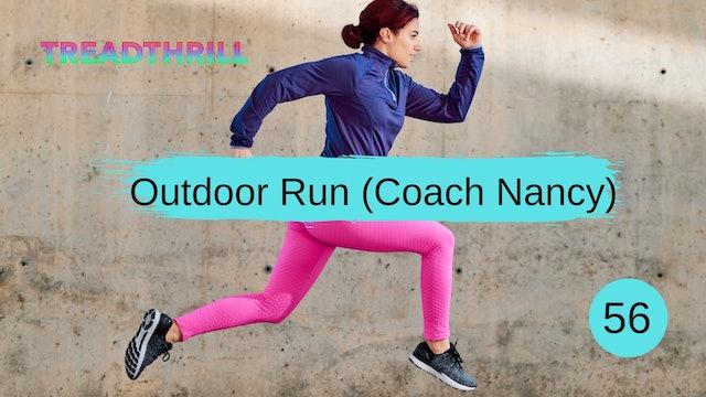 Outdoor Run 56 (Coach Nancy)