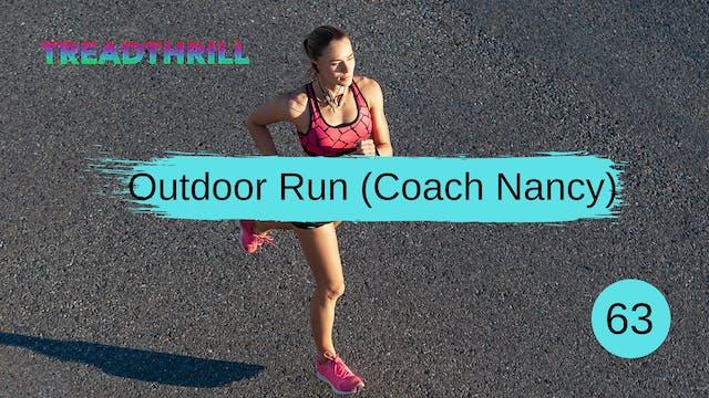 Outdoor Run 63 (Coach Nancy)