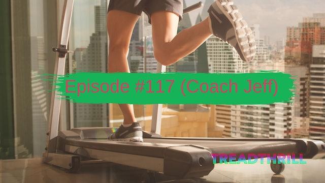 Episode 117 (Coach Jeff)