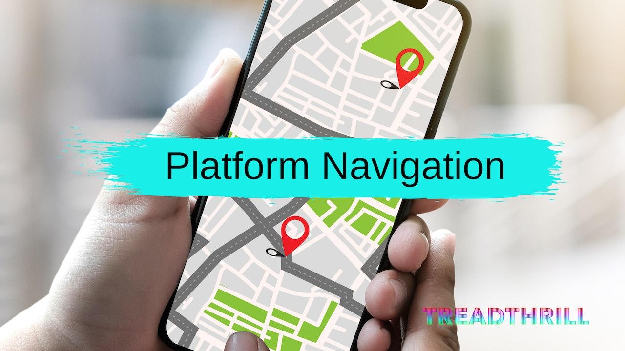 Platform Navigation