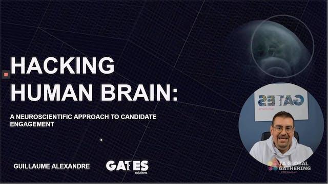 Hacking the Human Brain: Neuroscience...