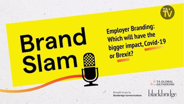 Brand Slam: The Biggest Things to Hit Employer Branding in 2020