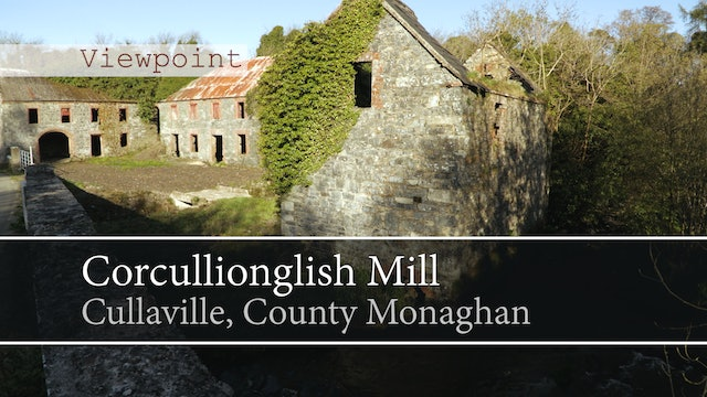 Corcullionglish Mill, Cullaville, County Monaghan