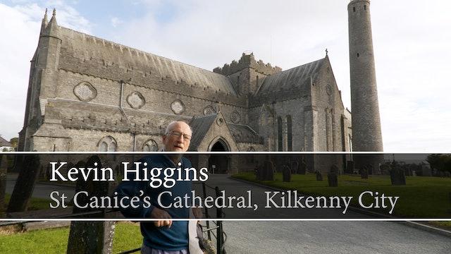 Kevin Higgins, St. Canice's Cathedral, Kilkenny City