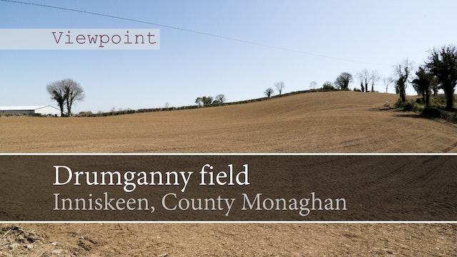 Drumganny field, Inniskeen, County Monaghan