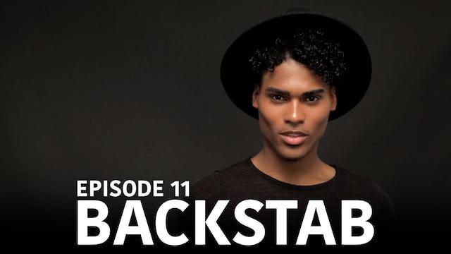 """TRIANGLE Season 2 Episode 11 """"Backstab"""""""