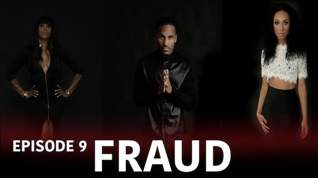 "TRIANGLE Season 2 Episode 9 ""Fraud"""