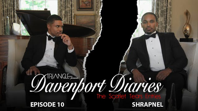 "Davenport Diaries ScarletTears  Ep 10 "" Shrapnel"""