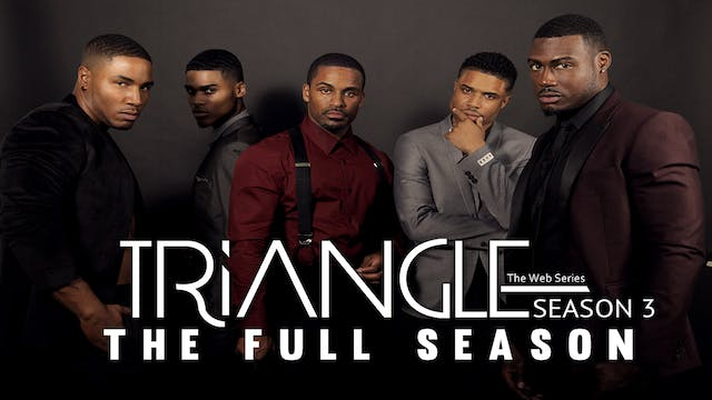 TRIANGLE The Complete Season 3