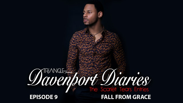 """Davenport Diaries Scarlet Tears -Episode  9 """" Fall from Grace"""""""