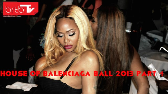 HOUSE OF BALENCIAGA BALL 2013 PART 4