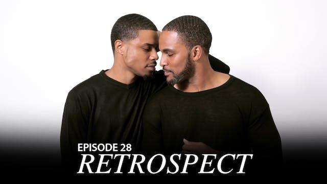 """TRIANGLE Season 2 Episode 28 """"Retrospect"""""""
