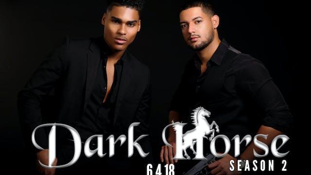 Dark Horse Season 2