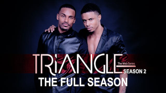 TRIANGLE The Complete Season 2